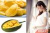 Bà bầu ăn mít có tốt cho thai kỳ không? Lợi gì và hại gì?