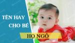Đặt tên cho con gái họ Ngô 2021 Tân Sửu đẹp hay và ý nghĩa nhất