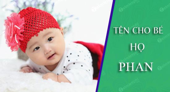 Đặt tên cho con theo họ Phan sinh năm 2021 Tân Sửu: Tên đẹp hay cho bé trai, bé gái