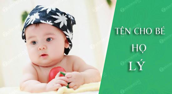 Đặt tên cho con theo họ Lý sinh năm 2021 Tân Sửu: Tên đẹp hay cho bé trai, bé gái