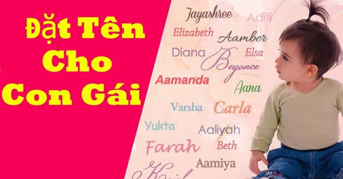 Đặt tên con gái 2021: 300 tên hay đẹp ý nghĩa cho bé gái tuổi Tân Sửu