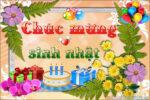 Những lời chúc sinh nhật hay tặng người yêu chia sẻ nhiều trên zalo, fb