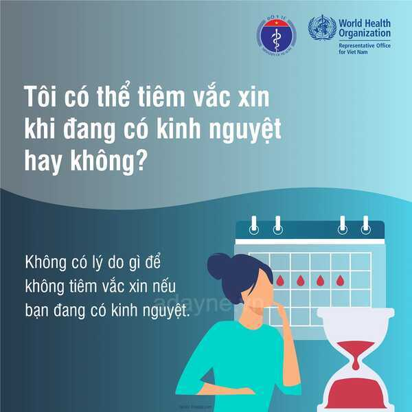 Việc có kinh nguyệt không ảnh hưởng đến hiệu quả của việc tiêm phòng vacxin COVID
